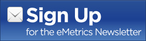 Sign Up for the eMetrics Newsletter